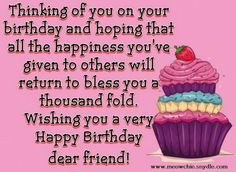 Looking for the right words to express Happy Birthday Wishes? Find the best birthday quotes, greetings and wishes! Birthday Message For Friend, Happy Birthday Quotes For Friends, Happy Birthday Wishes Cards, Happy 90th Birthday, Messages For Friends, Birthday Blessings, Wishes For Friends, Happy Birthday Images, Birthday Sentiments