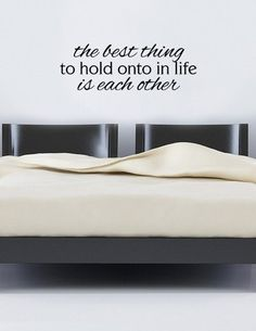 The Best Thing To Hold Onto In Life Is Each by designstudiosigns, $31.50