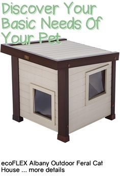 (This is an affiliate pin) The ecoFLEX Albany outdoor feral cat house is perfect for cats that need shelter from the elements. Double wall panels provide excellent natural insulation from the elements and help regulate the inside temperature of the unit. Feral Cat House, Feral Cats, Basic Needs, Canned Cat Food, Shelter, Your Pet, Pets, Outdoor, Outdoors