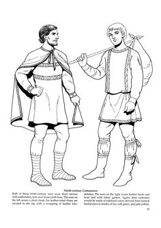 Men during the Middle Ages wore a bliaut which was a T-shaped garment that was tight fitted through the bodice and seamed at the waist. Fabric would fall out to the sides. Men also adopted the braies and wore hose that came above the knee.