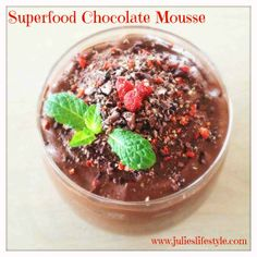 Superfood Chocolate Mousse Recipe - dairy free + no refined sugars! Vegan Gluten Free Desserts, Raw Desserts, Dairy Free Recipes, Raw Food Recipes, Paleo, Healthy Desserts, Plated Desserts, Healthy Foods, Healthy Sweet Treats