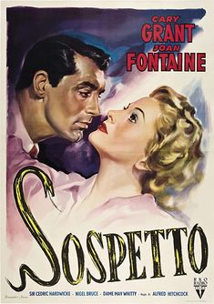 Suspicion (Aka Sospetto) From Left: Cary Grant Joan Fontaine On Italian Poster Art 1941 Movie Poster Masterprint x Alfred Hitchcock, Hitchcock Film, Cary Grant, Cinema Posters, Movie Posters, Film Poster, Heather Angel, 1980's Movies, Miranda Cosgrove