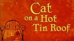 Cat in a hot tin roof.   Gata en el tejado de zinc caliente- Tenessee Williams
