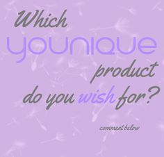 Younique wish Www.youniqueproducts.com/crystalrowe