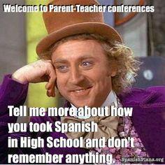 Spanish Teacher at parent-teacher conferences meme http://spanishplans.org/chistes/spanish-teacher-memes/