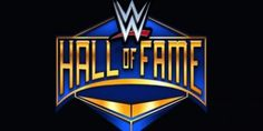 First Inductee For The 2017 WWE Hall Of Fame Class Reportedly Revealed
