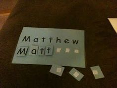 learning how to spell your name - love the velcro idea, makes it reuseable, fun and easy to store