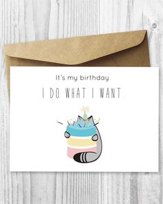 Fat Cat Birthday Card Printable, It's My Birthday. I Do What I Want Cat Digital Card, Fat Cat Eating Cake Card DIY, Funny Cat Birthday Cards by MiumiCatPrintables on Etsy https://www.etsy.com/listing/204196546/fat-cat-birthday-card-printable-its-my