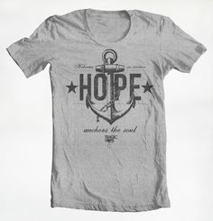 """Anchored in Hope"" Tee - printed on Sports Grey shirt color.   Printed on fitted, 4.1 ounce, ring spun, full cotton, pre-shrunk tee."