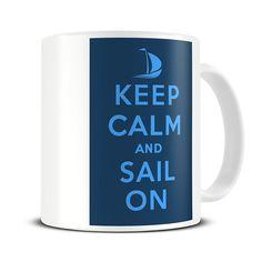 Magoo Keep Calm and Sail On Coffee Mug boat mug, funny sailing mugs, funny sailor gifts Nurse Mugs, Nurse Gifts, Gifts For Dad, Gifts In A Mug, Keep Calm Mugs, Gifts For Sailors, Fathers Day Mugs, Birthday Mug, Novelty Mugs