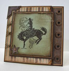 """By Laurie Schmidlin. Square 5 1/4"""" brown card base with tan and brown mats. Second layer: patterned paper over tan and brown mats, sponge edges; tear all right edges. Stamp cowboy (from SU """"Bronc Buster"""" in Chocolate Chip on Sage Shadow cardstock; heat emboss with clear powder. Overstamp in Chocolate Chop with background stamp (She used """"Sanded"""" by SU.) Distress and sponge edges. Mat on tan then brown then card. Add star and eyelets."""