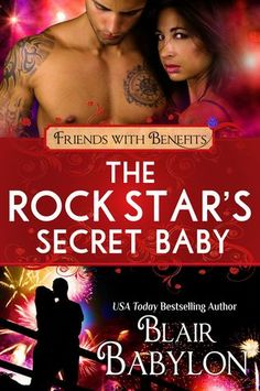 The Book Junkie's Reads . . .: Book Blitz - The Rock Star's Secret Baby by Blair…