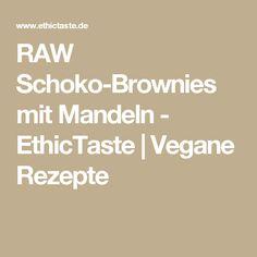RAW Schoko-Brownies mit Mandeln - EthicTaste | Vegane Rezepte