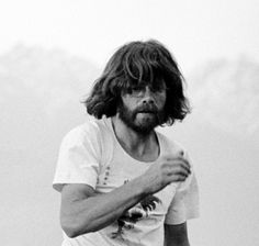 Reinhold Messner. The first person to climb all 14 8000'ers