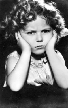 Shirley Temple. The cutest grouchy face.