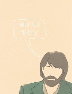 Argo fuck yourself