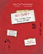 My Diary: The Totally True Story of ME!    This is the diary of a young girl, Marilou Latendresse. Here she shares all of her wishes, dreams, and secrets. Marilou writes who she likes, what makes her sad, what gives her joy, and what gives her courage.    Written especially for young girls, My Diary is filled with poems, illustrations, inventions, and personal musings on life and happiness. Kids can read and learn with Marilou as she explores her world and how she feels about her place in…