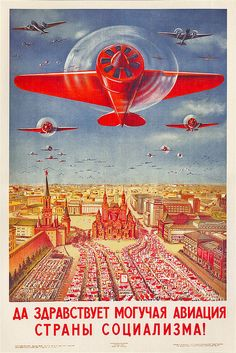 USSR ... Long live to the powerful air force of the country of socialism!' by x-ray delta one, via Flickr
