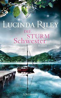 Book Lounge Lesegenuss Die Sturmschwester Lucinda Riley Bucher Romane Schwester