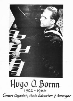 Dr. Hugo Bornn, musician, professor, aesthete, was born the second child to David and Edith Bornn, both natives of St. Thomas. During his early musical training he attended the Convent School of the Sacred Heart.