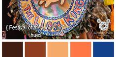 Disney Color Palletes - Walt Disney World Resorts - Disney's Animal Kingdom - Festival of the Lion King