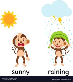 Opposite words sunny and raining Royalty Free Vector Image Learning English For Kids, English Worksheets For Kids, English Games, English Lessons For Kids, English Activities, Learn English Words, Opposites For Kids, Opposites Preschool, Preschool Lessons
