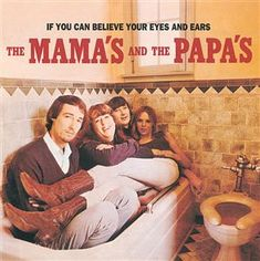 If You Can Believe Your Eyes and Ears - The Mamas and the Papas (1966) #60s #Music #Harmony