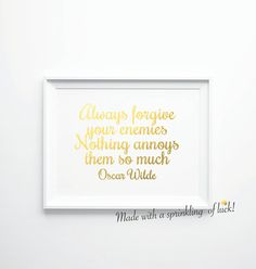 MATERIALS & SIZES Materials used: Art paper, premium inks, Gold/Silver foil.  Size A: 127 x 178 mm (5 x 7 inches) = €5.95 Size B: A4 (210 x 297 Witty Quotes, Wisdom Quotes, Funny Quotes, Inspirational Quotes, Gold Foil Print, Luck Of The Irish, Forgiving Yourself, Forgiveness, A4