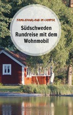 Südschweden mit Wohnmobil! Schonen und Co. ist ein tolles Reiseziel für alle die Urlaub in der Natur mögen. Auch für Kinder ist Südschweden toll. Unser Reisebericht mit vielen Tipps für Aktivitäten und Sehenswürdigkeiten für Südschweden mit dem Camper. #südschweden #schweden #wohnmobil #campingurlaub #familienurlaub #camper #rundreise