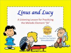 Music a la Abbott - Amy Abbott - Kodály Inspired Blog and Teachers Music Education Resource: Linus and Lucy Listening Lesson and how to get this freebie!
