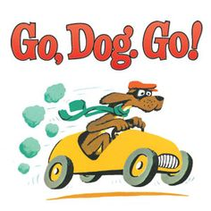 go dog go - Google Search