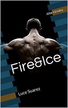 Fire&Ice 9 - Luce Suarez von Allie Kinsley http://www.amazon.de/dp/B015PJIV74/ref=cm_sw_r_pi_dp_RxQMwb1Y14QYA