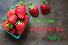 It's strawberry season! Here's a quick and easy tip on how to keep your strawberries fresh.