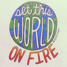 Set This World On Fire- Janoskians