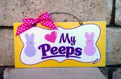 Easter sign. Love my Peeps.