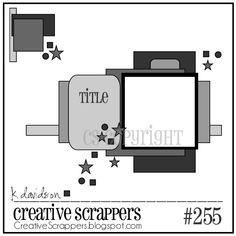 CS Sketch 255 | Reveal - Creative Scrappers......FLIP UPSIDE DOWN