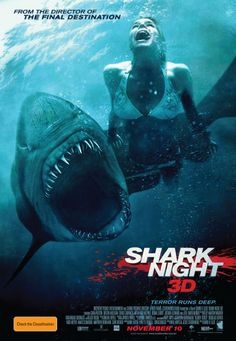 Shark Night 3-D   2011   2 out of 10 Bad Shark movie    it should have been called Hillbilly Shark Revenge