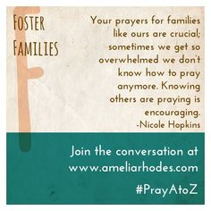 Read this foster mom's story, and learn how you can pray for and support foster families in your community. #PrayAtoZ