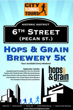 Sixth Street's casual running tour that  ends with a tour and free samples at the mecca of East Austin Brewing..... The Hops & Grain Brewery!