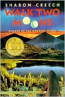 Walk Two Moons by Sharon Creech - This book introduced me to Sharon Creech's world, which takes place (in one way or another) in Burbanks, Kentucky.