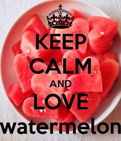 keep calm and love watermelon. Frases Keep Calm, Keep Calm Quotes, Keep Calm Carry On, Keep Calm And Love, Keep Calm Pictures, Calming Pictures, Keep Calm Wallpaper, Keep Clam, Eating Watermelon