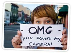 a picture worth more than 1000 words! - after losing my camera, I TOTALLY did this! include phone number.