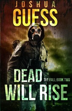 Dead Will Rise: The Fall: Book Two (Volume 2)