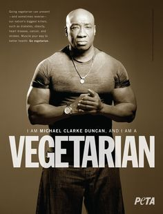 Michael Clarke Duncan: I Am a Vegetarian - he would also be the perfect mountain lion in Shepherd's Moon!