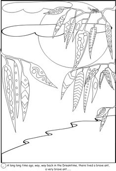 The Brave Ant Aboriginal Art Colouring in Book A long long time ago, way, way back in the Dreamtime, there lived a brave ant. A very brave ant. Aboriginal Art Animals, Aboriginal Art Symbols, Aboriginal Art For Kids, Aboriginal Education, Aboriginal Painting, Aboriginal Culture, Dot Painting, Indigenous Education, Colouring Pages