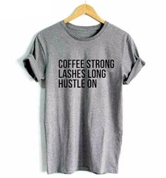 Printed Women's Cotton Shirt - Coffee Strong Lashes Long Hustle On