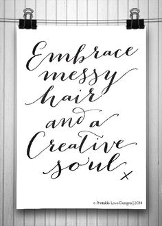 Embrace Messy Hair    typography print, embrace messy hair print, creative quote, black and white art, minimalist art, hair quote