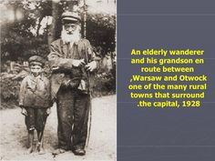 An elderly wanderer and his grandson en route between Warsaw and Otwock,  one of the many rural towns that surround the ca...