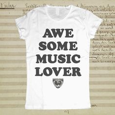 Awesome Music Lover Tee Women's, $16, now featured on Fab.