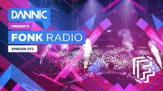 DANNIC Presents: Fonk Radio | FNKR072